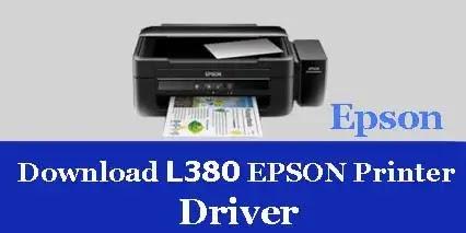 Epson L380 Printer Scanner Driver Download