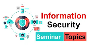 Information Security Seminar Topics