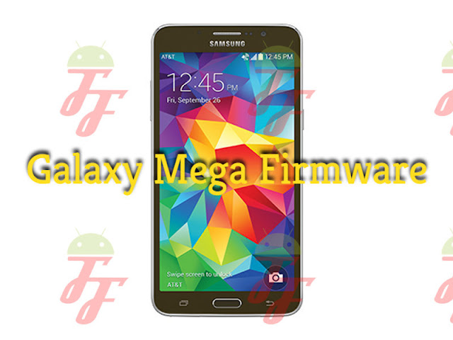 Download Firmware Samsung Galaxy Mega GT-I9152 / GT-I9200 Bahasa Indo