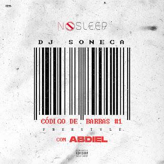 Dj Soneca feat. Abdiel - Freestyle (Código de Barras1) (Rap) [Donwload]