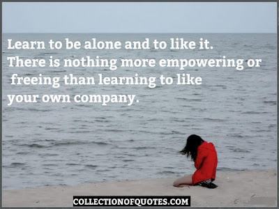 Best Being Alone Quotes to Fight Your  Loneliness