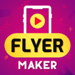 Flyer Maker Poster Maker Video Maker With Music PRO 16.0