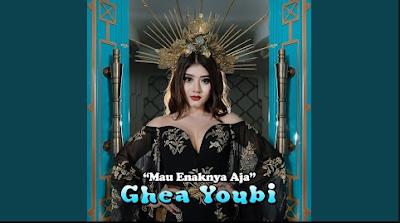 Download Lagu Ghea Youbi Mau Enaknya Aja Mp3 Terbaru 2020