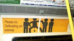 Sign on subway prohibiting defecation on the subway