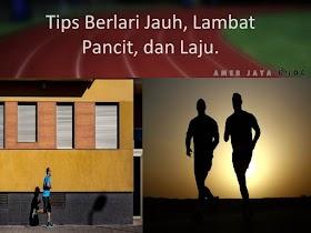 Tips Teknik Berlari Jauh, Lambat Pancit, dan Laju.