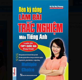 Rèn Kỹ Năng Làm Bài Trắc Nghiệm Môn Tiếng Anh (Bộ Sách Cô Mai Phương) ebook PDF-EPUB-AWZ3-PRC-MOBI