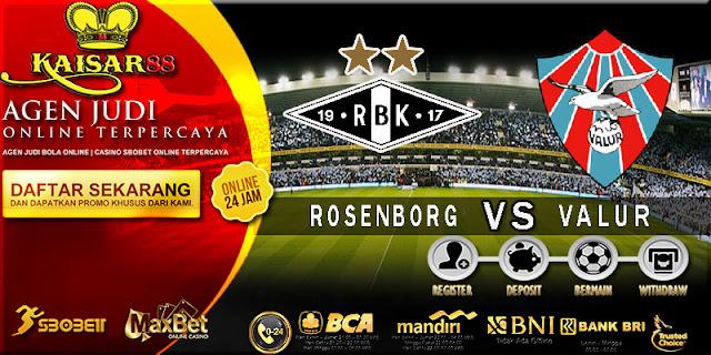 PREDIKSI TEBAK SKOR JITU UEFA CHAMPIONS LEAGUE ROSENBORG BK VS VALUR REYKJAVIK 19 JULI 2018