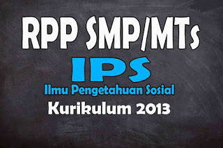 RPP 1 Lembar IPS SMP Kurikulum 2013