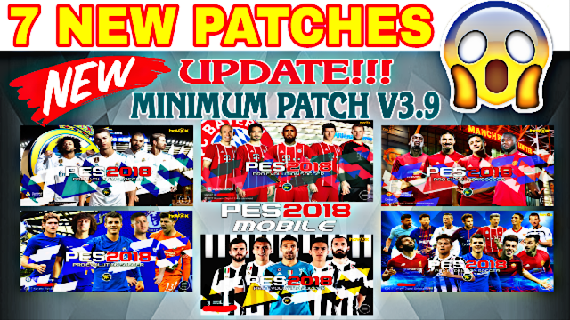 7 NEW PATCHES GRAPHIC MENUS PES 2018 Mobile