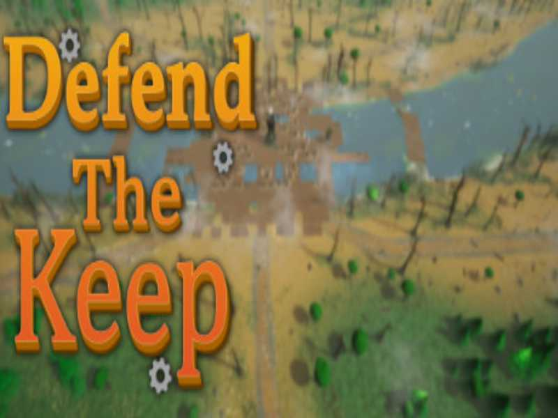 Defend The Keep PLAZA Game Free Download For PC Laptop Setup