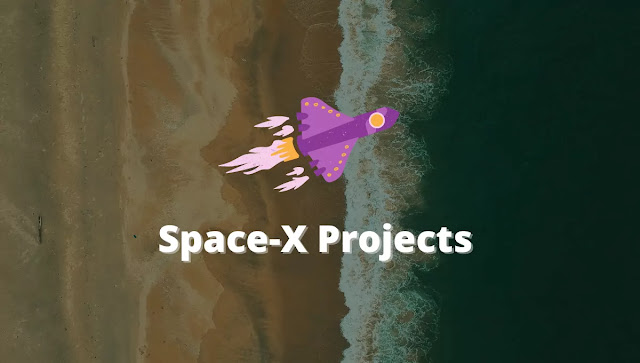 Elon Musk Space x Projects