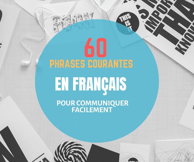 60 phrases courantes en français pour communiquer facilement