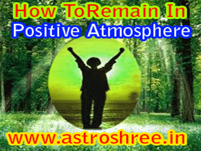 how to be positive, astrologer for healthy life