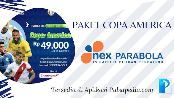 Harga dan Cara Beli Paket Copa America 2021 Nex Parabola