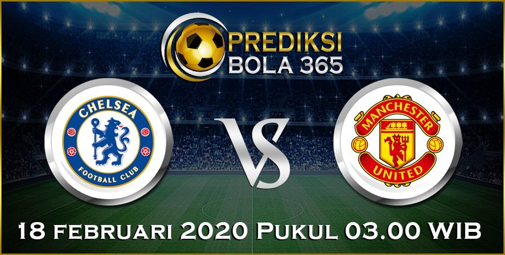 Prediksi Skor Bola Chelsea vs Manchester United 18 February 2020