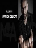 Bilal Sghir 2019 Manich Délicat