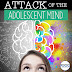 Attack Of The Adolescent Brain! What Every Middle School Teacher Needs To Know