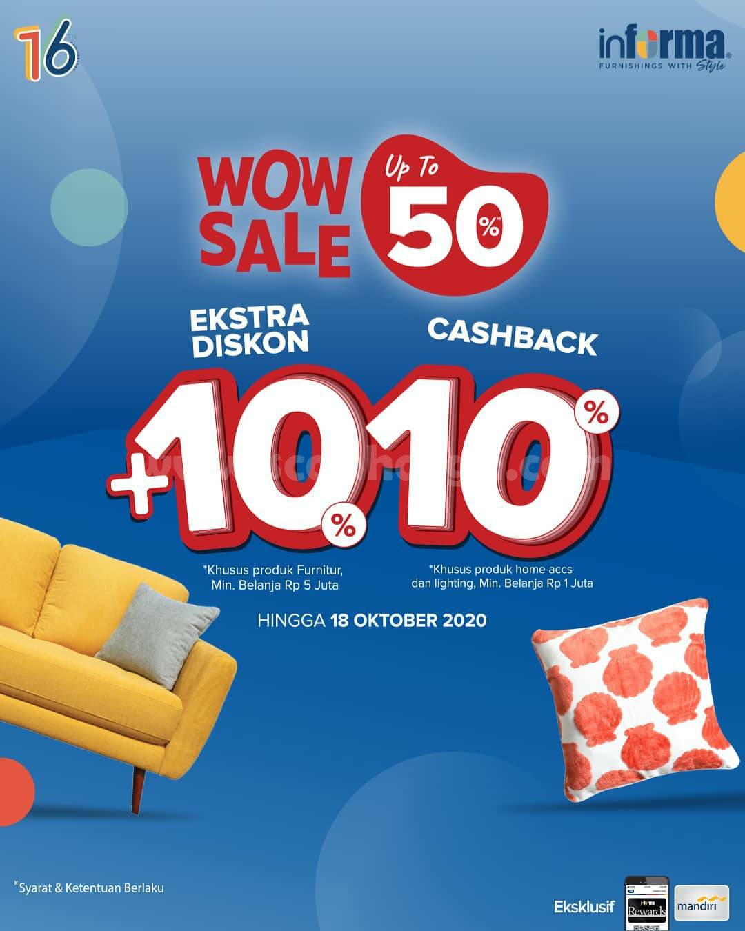 Promo Informa WOW SALE Up to 50% + Ekstra Diskon 10% dan Cashback 10%