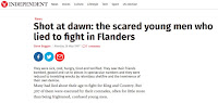 http://www.independent.co.uk/news/shot-at-dawn-the-scared-young-men-who-lied-to-fight-in-flanders-1263702.html