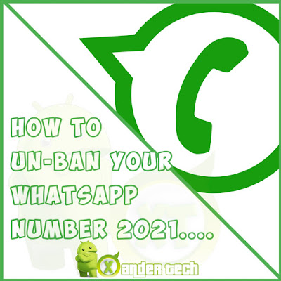 The Easiest Way to Un-Ban Your WhatsApp Number 2021