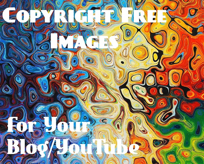 How To Get Copyright Free Images For Your Blog Or YouTube - Top 3 Websites Where You Can Download Copyright Free Images