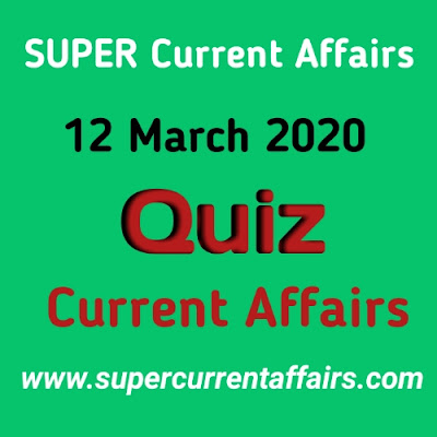 Current Affairs Quiz in Hindi - 12 March 2020
