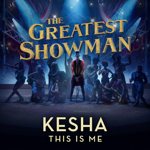 """Kesha - This Is Me (From """"The Greatest Showman"""") - Single Cover"""