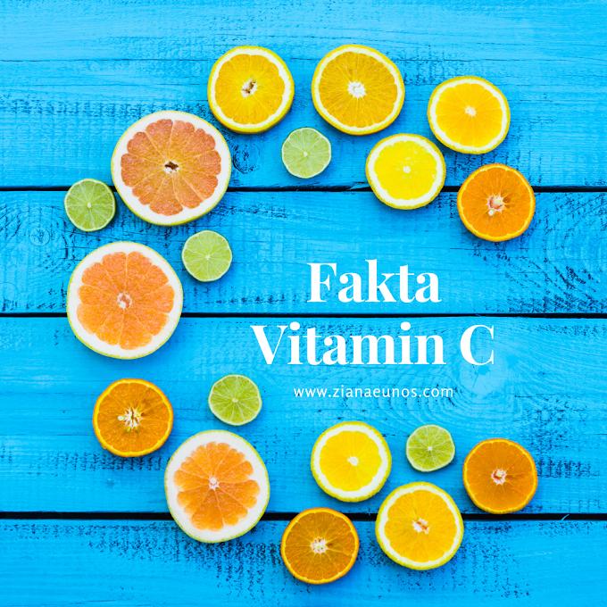 5 Fakta Penting Vitamin C Yang Ramai Nak Tahu