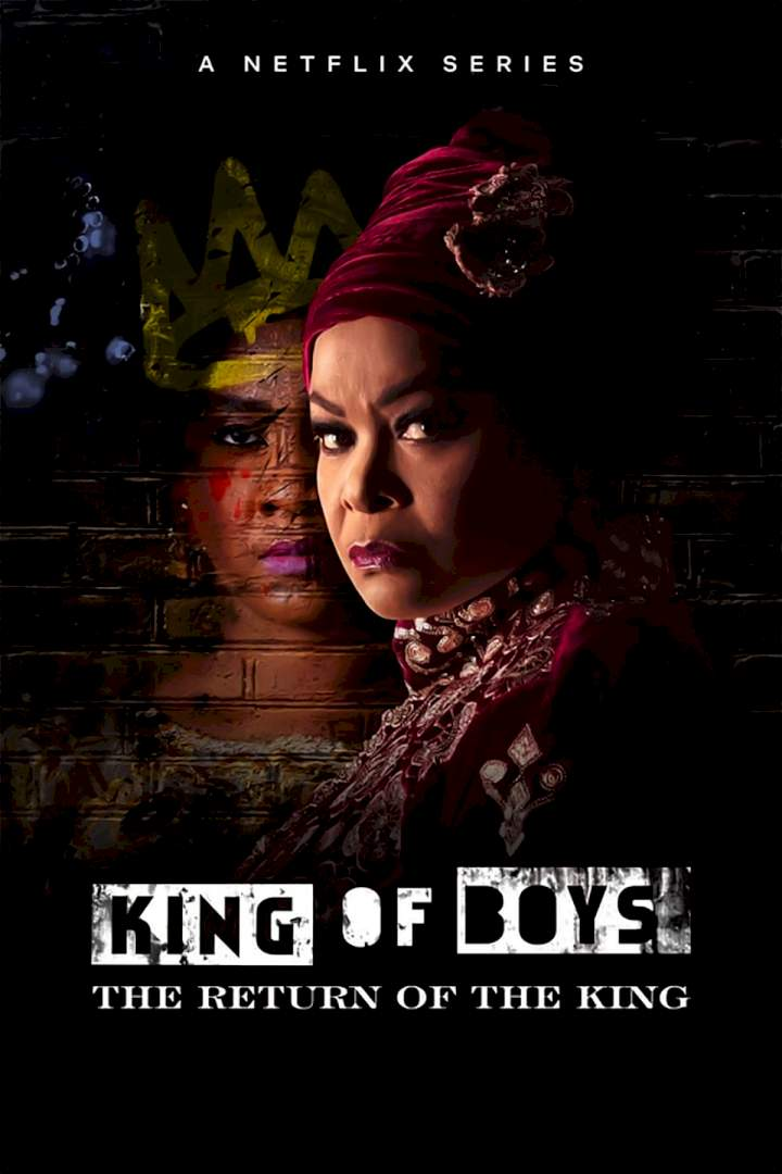 Series: King of Boys: The Return of the King