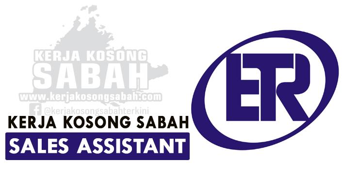 Kerja Kosong Sabah Ogos 2021   SALES ASSISTANT - Bataras Indah Permai