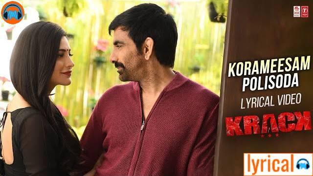 Korameesam Polisoda Lyrics – Krack | Ramya Behara