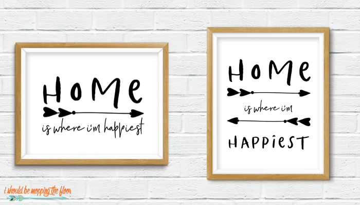 Home is Where I'm Happiest Printable