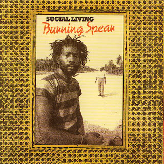 Burning Spear, Social Living
