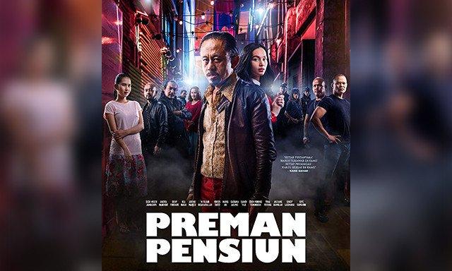 Review Film Preman Pensiun 2019 : Sudahkah Mantan Preman Bersih dari Aksi Kejahatan?