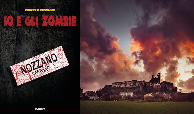 Io e gli Zombie - Nozzano Castello
