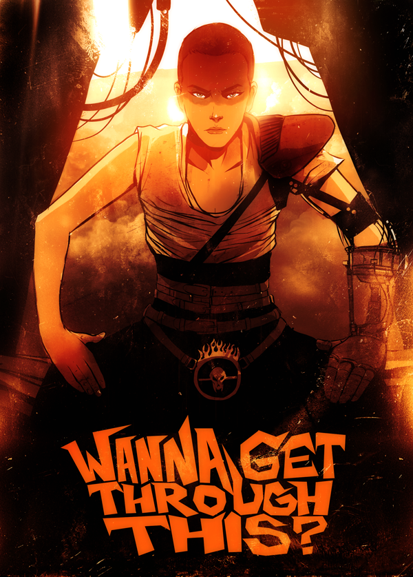 Wanna Get Through This - Furiosa Illustration Daniel Vega