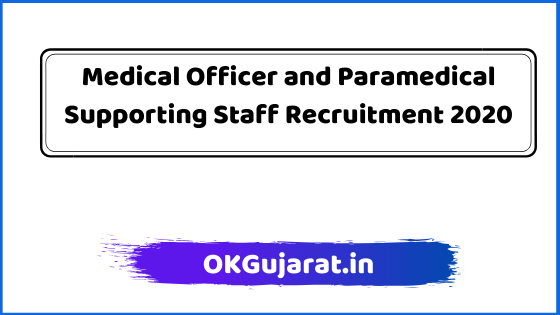 Medical Officer and Paramedical Supporting Recruitment 2020