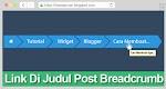 Cara Memberi Link Di Judul Post Pada Breadcrumb