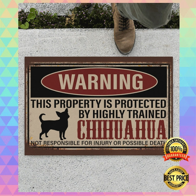 [Discount] WARNING THIS PROPERTY IS PROTECTED BY HIGHLY TRAINED CHIHUAHUA DOORMAT