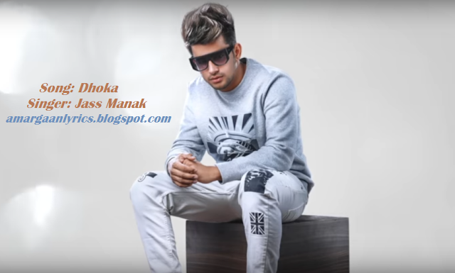 https://www.lyricsdaw.com/2019/01/Dhokha-Jass-Manak-Latest-Punjabi-Songs.html