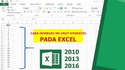 Cara Membuat Penomoran Otomatis Pada Ms.Excel