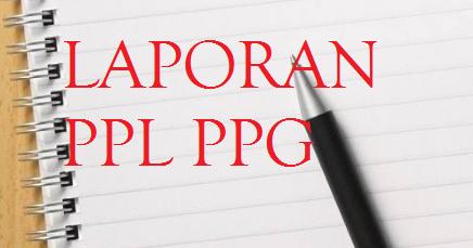 408928770 Laporan Ppl Ppg Daljab Mordy Fix Docx Docx