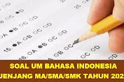 Download Soal UM Bahasa Indonesia Jenjang MA Tahun 2021