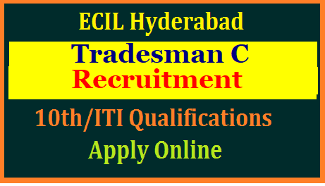 Electronic Corporation of India Hyderabad inviting Online Application Form from Eligible candidates with Educational and Professional qualifications for 50 Tradesman vacancies.  ecil-tradesman-recruitment-application-form-online