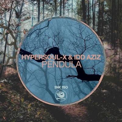 HyperSOUL-X & Idd Aziz - Pendula (Main HT) + (Afro HT)