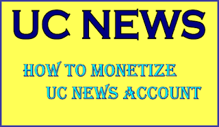 How To Monetize UC News  Account