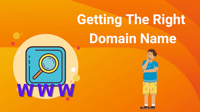 Getting The Right Domain Name