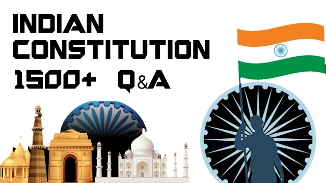 Indian Constitution 1500+ Que & Ans