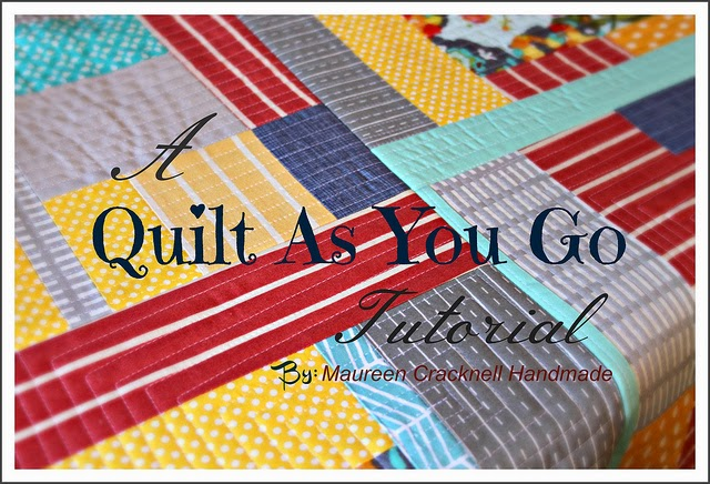 http://maureencracknellhandmade.blogspot.ca/2012/10/a-quilt-as-you-go-tutorial.html