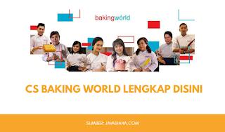 CS Baking World Lembaga Pelatihan Prakerja